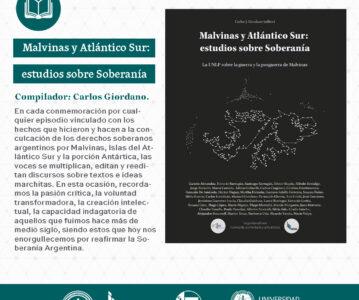 «Malvinas y Atlántico Sur: estudios sobre soberanía. La UNLP sobre la guerra y la posguerra de Malvinas»